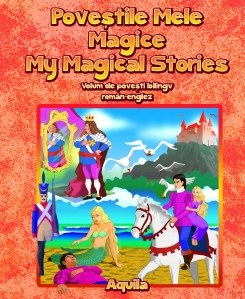 Povestile mele magice/My Magical Stories - 1