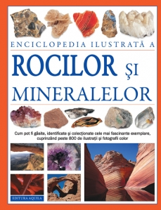Enciclopedie ilustrata a rocilor si mineralelor - 1