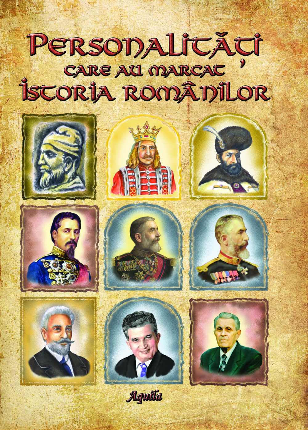 Personalitati care au marcat istoria romanilor